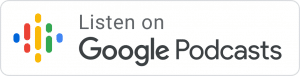 Tune in to the Google Podcast