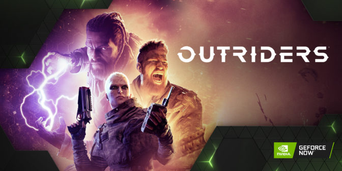 Play Outriders on GeForce NOW