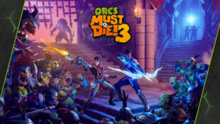 gfn-thursday-slays-with-'orcs-must-die!-3'-coming-to-geforce-now